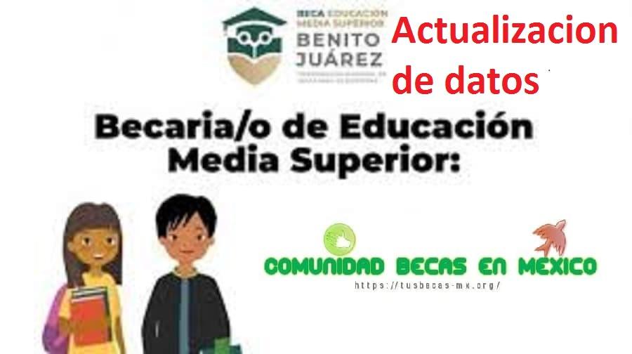 Actualizacion 2021 beca benito Juarez