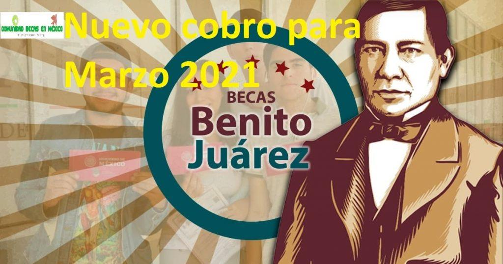 Nuevo cobro para Marzo 2021 de la beca Bienestar Benito Juárez